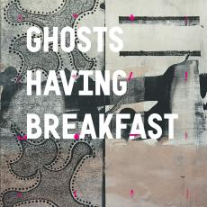 ghostshavingbreakfast